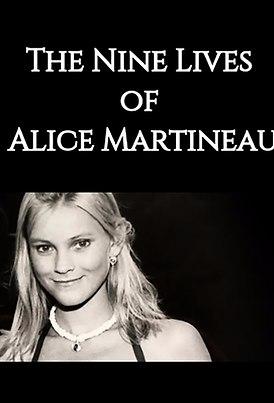 The Nine Lives Of Alice Martineau