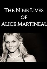 The Nine Lives Of Alice Martineau
