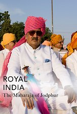 Royal India: The Maharaja of Jodphur