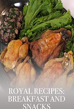 Royal Recipes: Breakfast and Snacks