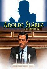 Adolfo Suárez. El Presidente