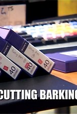 Cutting Barking