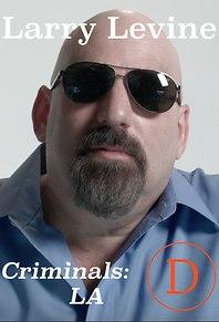 Criminals LA: Larry Levine