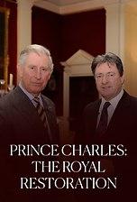 Prince Charles: The Royal Restoration