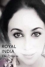 Royal India:The Princess