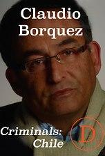 Criminals Chile: Claudio Borquez