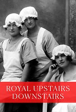 Royal Upstairs Downstairs