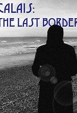 Calais: The Last Border