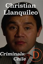 Criminals Chile: Christian Llanquileo