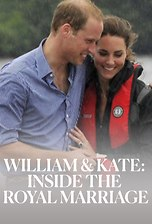 William & Kate: Inside the Royal Marriage