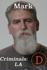 Criminals LA: Mark