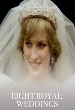 Eight Royal Weddings