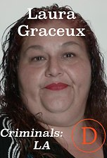 Criminals LA: Laura Graceux
