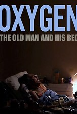Oxygen: The Old Man and His Bed