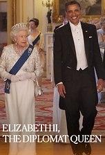 Elizabeth II, the Diplomat Queen