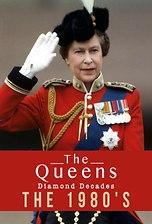 The Queen's Diamond Decades: The 1980's