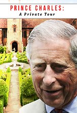 Prince Charles: A Private Tour