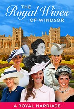New! Royal Wives of Windsor - A Royal Marriage