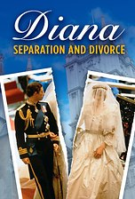 Diana: Separation and Divorce