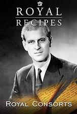 Royal Recipes: Royal Consorts