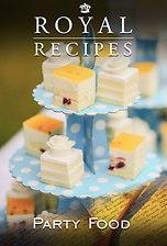 Royal Recipes: Party Food