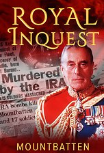 Royal Inquest: Mountbatten