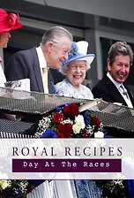 Royal Recipes: Day At The Races