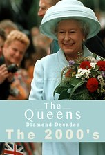 The Queen's Diamond Decades: The 2000's