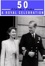 50 Glorious Years: A Royal Celebration