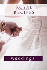 Royal Recipes: Weddings