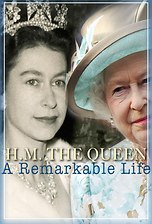 HM The Queen: A Remarkable Life