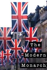 The Modern Monarchy