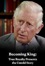 Becoming King: True Royalty Presents the Untold Story