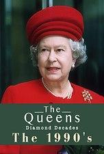 The Queen's Diamond Decades: The 1990's