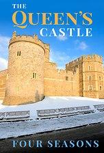 The Queen's Castle: Four Seasons