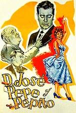 Don José, Pepe y Pepito