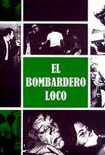 Bombardero Loco