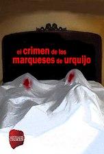La huella del crimen: El crimen de los Marqueses de Urquijo