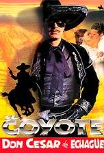 El Coyote: Don César de Echagüe