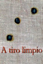 A tiro limpio (1996)