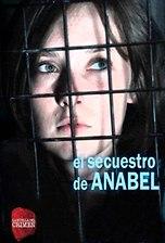 La huella del crimen: El secuestro de Anabel