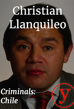 Criminals Chile: Christian Llanquileo