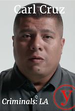 Criminals LA: Carl Cruz